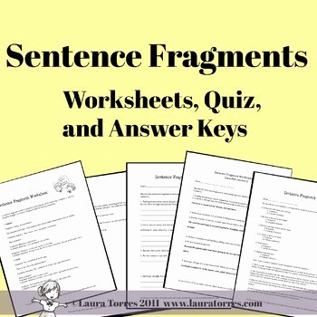 6.3 Biodiversity Worksheet Answers Lovely Sentence Fragments Worksheets Quizzes and Answer Keys