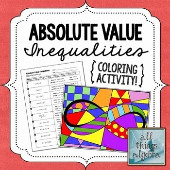 Absolute Value Inequalities Worksheet Answers Beautiful Absolute Value Inequalities Coloring Activity Includes