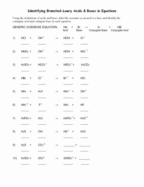 Acid and Bases Worksheet Answers Fresh Identifying Bronsted Lowry Acids and Bases In Equations