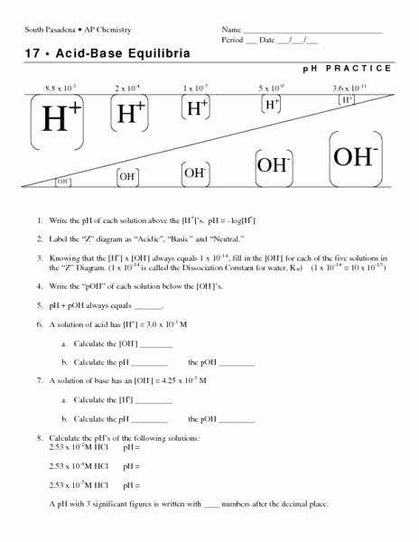 Acids and Bases Worksheet Answers Fresh Acid Base Equilibria Ph Practice Worksheet for 11th