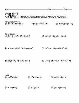 Adding Subtracting Polynomials Worksheet Lovely Quiz Simplifying Adding Subtracting & Multiplying