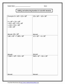 Adding Subtracting Scientific Notation Worksheet Lovely Adding and Subtracting Numbers is Scientific Notation
