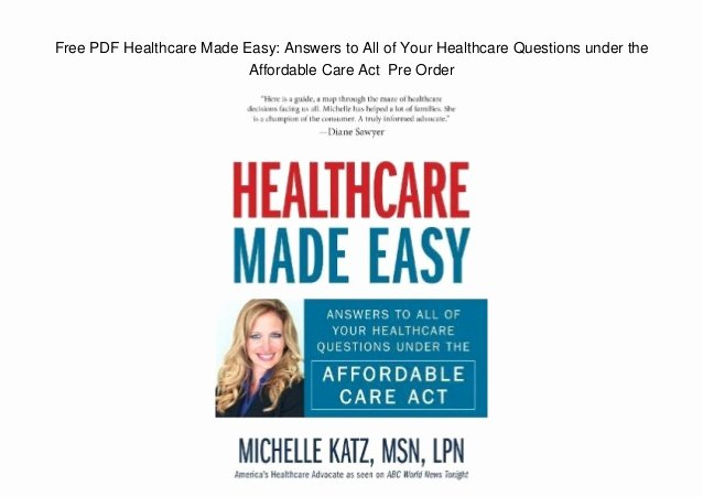 Affordable Care Act Worksheet Fresh Free Pdf Healthcare Made Easy Answers to All Of Your