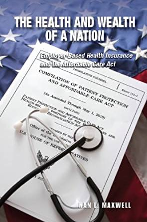Affordable Care Act Worksheet Lovely the Health and Wealth Of A Nation Employer Based Health