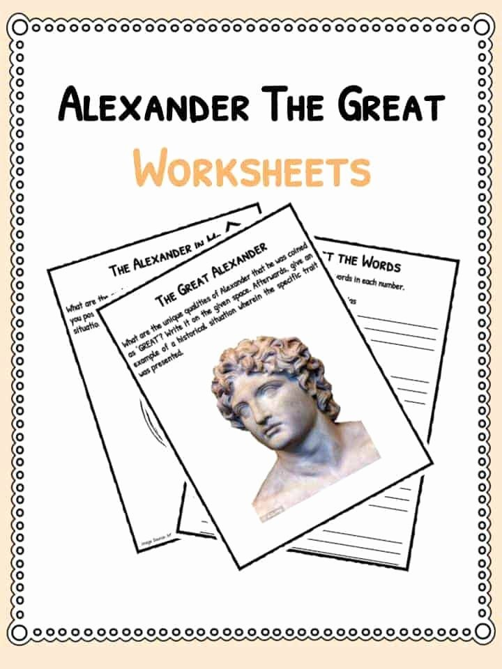 Alexander the Great Worksheet Best Of Alexander the Great Facts & Worksheets