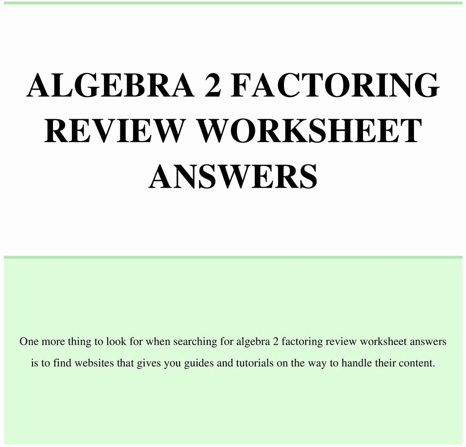 Algebra 2 Review Worksheet Lovely Algebra 2 Factoring Review Worksheet Answers Pdf