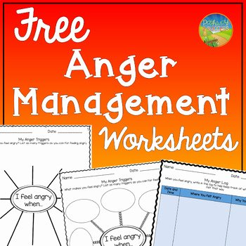 Anger Management Worksheet for Teenagers Best Of Anger Management Worksheets by Pathway 2 Success