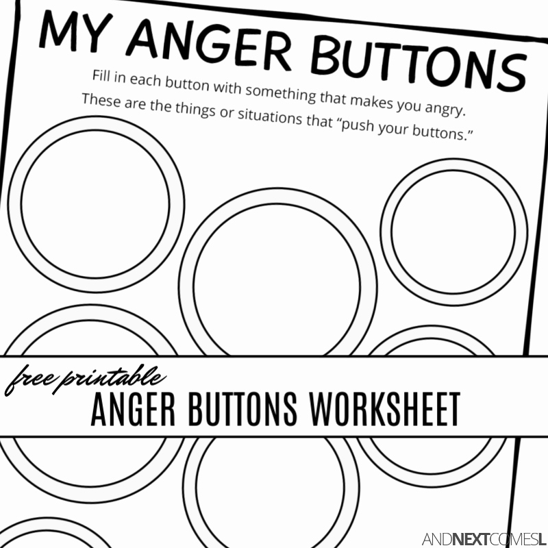 Anger Management Worksheet for Teenagers Elegant Free Printable Anger buttons Worksheet