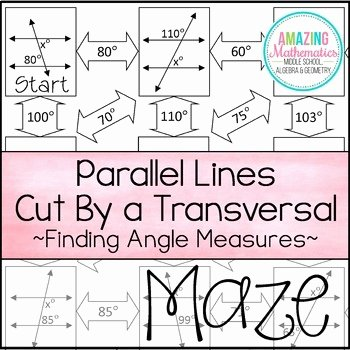 Angles In Transversal Worksheet Answers Awesome Parallel Lines Cut by A Transversal Maze Finding Angle