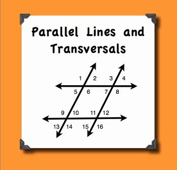 Angles In Transversal Worksheet Answers Best Of Parallel Lines Transversals and their by Math to the