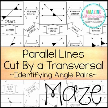Angles In Transversal Worksheet Answers Lovely Parallel Lines Cut by A Transversal Maze Worksheet