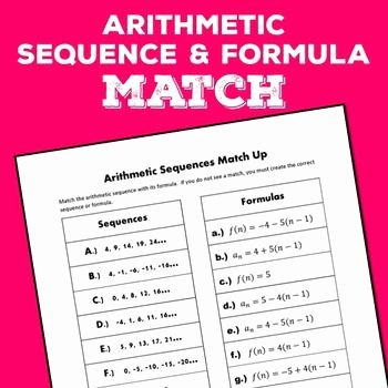 Arithmetic Sequence Worksheet Algebra 1 Elegant Arithmetic Sequences Match Up formulas
