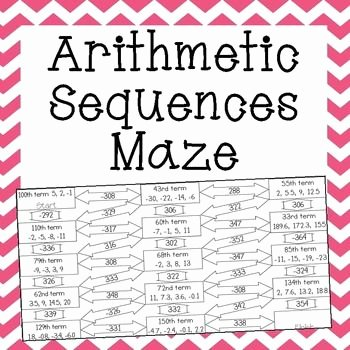 Arithmetic Sequences and Series Worksheet Lovely Arithmetic Sequences Maze