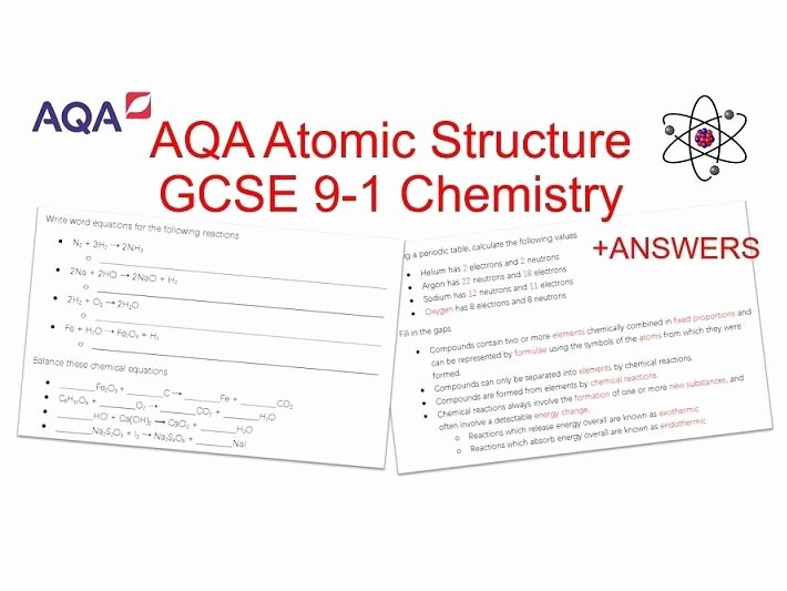 Atomic Structure Worksheet Answers Chemistry New Gcse 9 1 Chemistry Aqa
