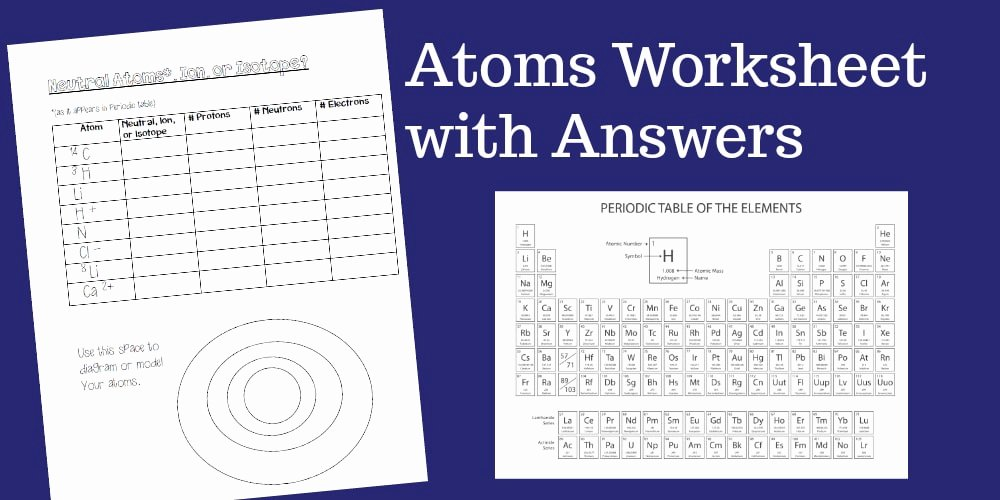 Atoms Worksheet Middle School Fresh An atoms Worksheet Ideal for Middle School Students