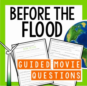 Before the Flood Worksheet Fresh before the Flood Movie Questions by Read Relevant