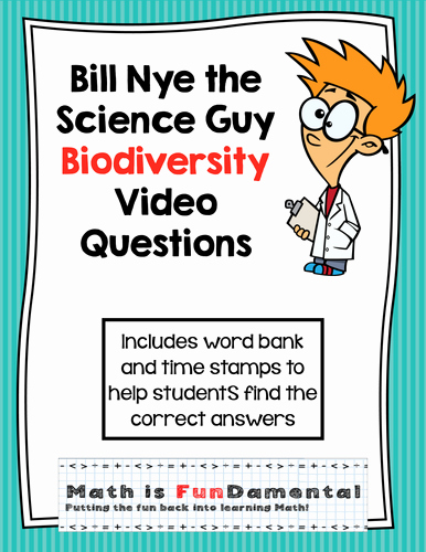 Bill Nye Biodiversity Worksheet Answers New Bill Nye Video Questions Biodiversity W Time Stamp