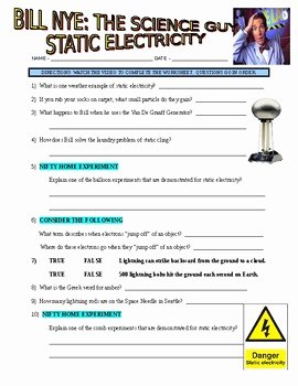 Bill Nye Electricity Worksheet New Bill Nye the Science Guy Static Electricity Video
