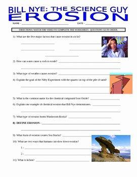 Bill Nye Erosion Worksheet Best Of Bill Nye the Science Guy Erosion Worksheet the Best