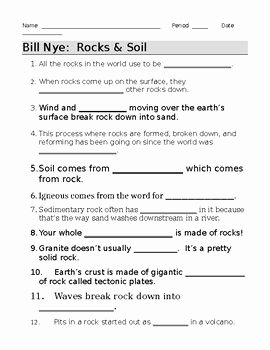 Bill Nye Erosion Worksheet Inspirational Bill Nye Rocks and soil Video Guide Sheet