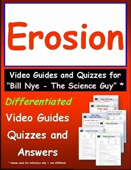 Bill Nye Erosion Worksheet Luxury Best 25 Bill Nye Ideas On Pinterest