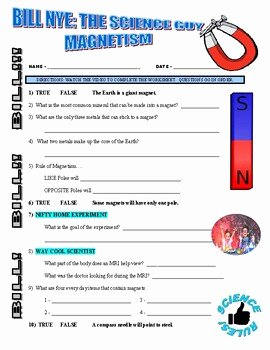 Bill Nye Magnetism Worksheet Answers Luxury Bill Nye the Science Guy Magnetism Video Worksheet