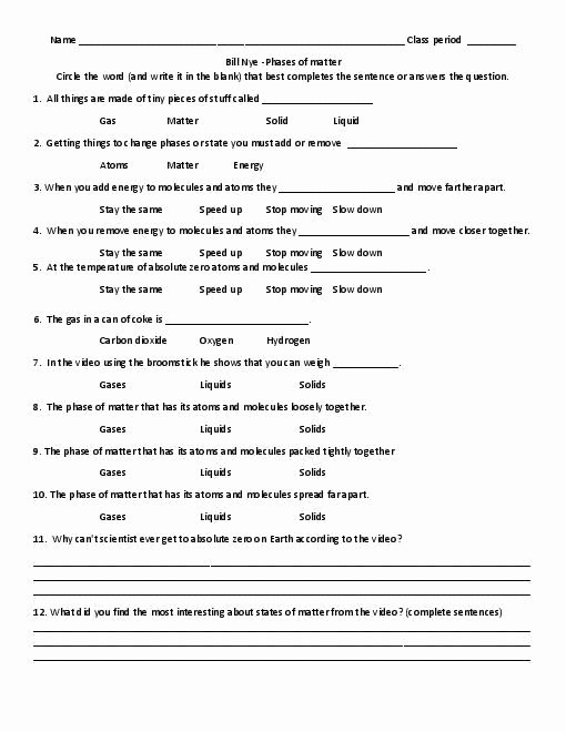 Bill Nye Motion Worksheet Answers Awesome Bill Nye Phases Of Matter Video Sheet Very Easy for My