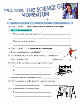 Bill Nye Motion Worksheet Unique Bill Nye the Science Guy Momentum forces & Motion Video