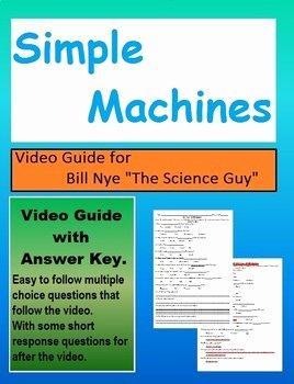 Bill Nye Simple Machines Worksheet Inspirational Bill Nye S1e10 Simple Machines Video Sheet with Answer Key