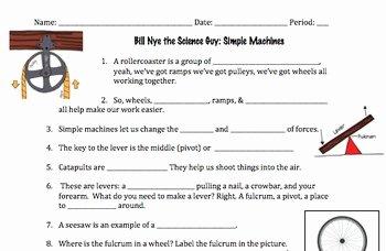 Bill Nye Simple Machines Worksheet Unique Bill Nye Simple Machines Video Worksheet by Mayberry In