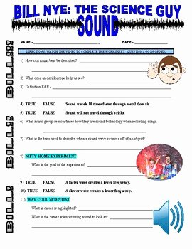 Bill Nye Waves Worksheet Best Of Bill Nye the Science Guy sound Video Worksheet by