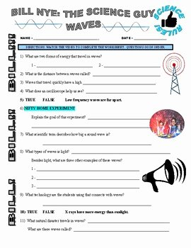 Bill Nye Waves Worksheet Best Of Bill Nye the Science Guy Waves Video Worksheet by