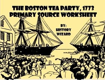 Boston Tea Party Worksheet Awesome Boston Tea Party American Revolution Primary source