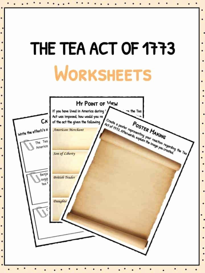 Boston Tea Party Worksheet Lovely the Tea Act Of 1773