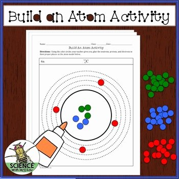 Build An atom Worksheet Answers Luxury Free Build An atom Activity with A Hole Punch and Glue by