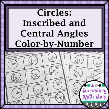Central and Inscribed Angle Worksheet Elegant Circles Central and Inscribed Angles Color by Number