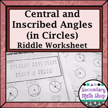 Central and Inscribed Angle Worksheet Elegant Circles Geometry Circles Central & Inscribed Angles