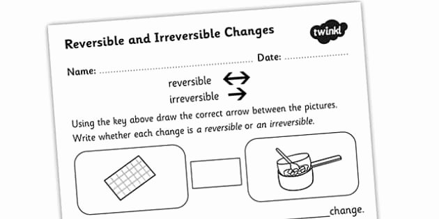 t2 s 136 changing states reversible irreversible changes worksheet