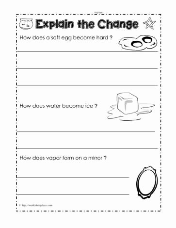 Changes In Matter Worksheet Inspirational Explain the Change Worksheets
