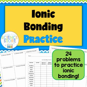 Chemical Bonds Ionic Bonds Worksheet Beautiful Ionic Bonding Practice Worksheet Chemistry