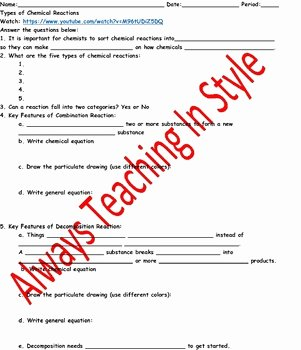 Chemical Reaction Type Worksheet Elegant Types Of Chemical Reactions Video Worksheet by Always