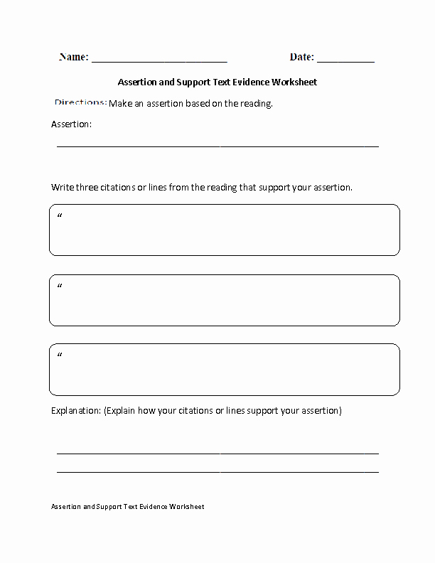 Citing Textual Evidence Worksheet Beautiful assertion and Support Text Evidence Worksheet