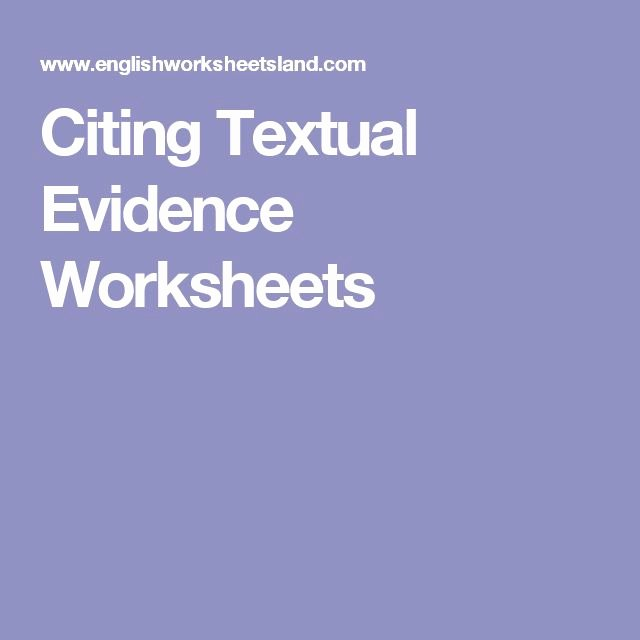 Citing Textual Evidence Worksheet Lovely 17 Best Ideas About Citing Textual Evidence On Pinterest
