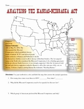 Civil War Map Worksheet Inspirational Kansas Nebraska Act Map Analysis Worksheet