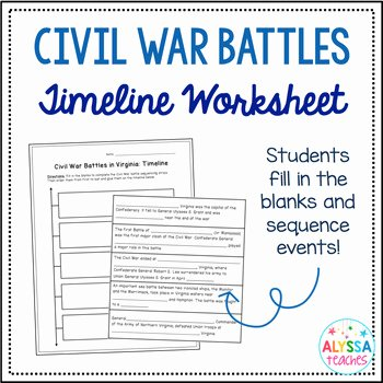 Civil War Worksheet Pdf Elegant Virginia Civil War Battles Timeline Worksheet Vs 7b by