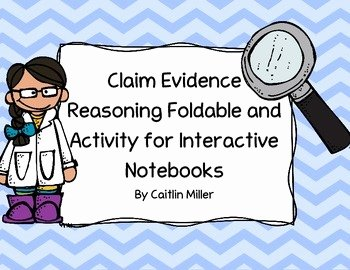 Claim Evidence Reasoning Science Worksheet Luxury Claim Evidence Reasoning Foldable and Activity for