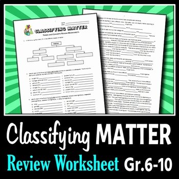 Classifying Matter Worksheet Answer Key Lovely Classifying Matter Review Worksheets Editable by