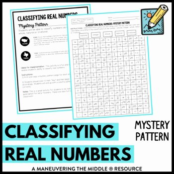Classifying Real Numbers Worksheet Unique Classifying Real Numbers by Maneuvering the Middle