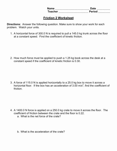 Coefficient Of Friction Worksheet Answers Fresh Friction 2 Worksheet