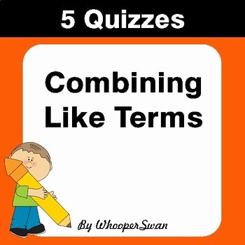 Combining Like Terms Practice Worksheet Unique Bining Like Terms Quiz Test assessment Worksheets